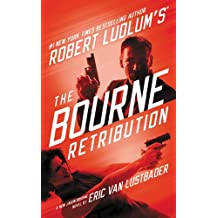 Robert Ludlum's (TM) The Bourne Retribution (Jason Bourne series Book 11)