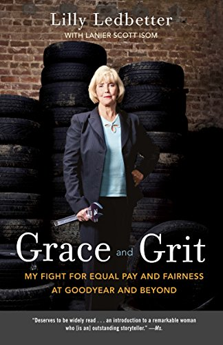 Grace And Grit  My Fight For Equal Pay And Fairness At Goodyear And Beyond
