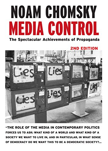 Media Control, Second Edition: The Spectacular Achievements of Propaganda (Open Media Series)