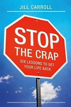 Stop the Crap by [Carroll, Jill ]