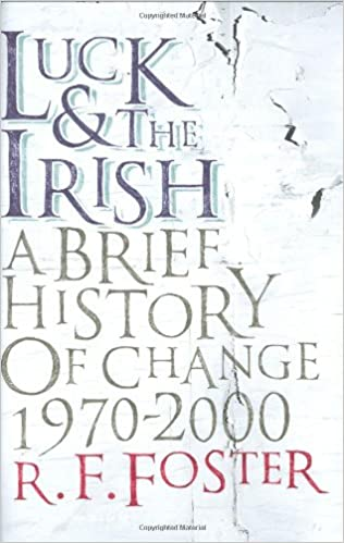 Book Luck and the Irish: A Brief History of Change 1970-2000