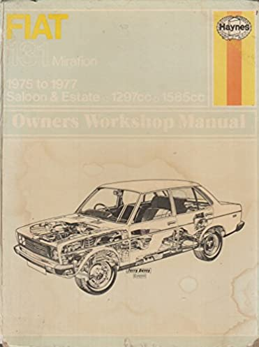 fiat 131 mirafiori owner s workshop manual haynes owners workshop rh amazon co uk Mirafiori Italy Auto Ricambi