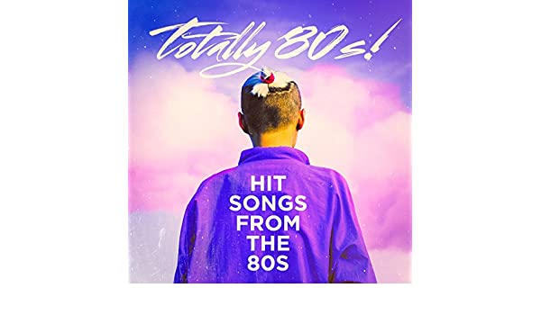 Totally 80s! - Hit Songs from the 80s by Billboard Top 100