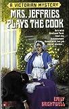 Mrs. Jeffries Plays the Cook (Mrs.Jeffries Mysteries Book 7)