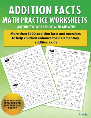Addition Facts Math Practice Worksheet Arithmetic Workbook With Answers: Daily Practice guide for elementary students (Elementary Addition Series) (Volume 1) (Addition And Subtraction Problems For 2nd Graders)