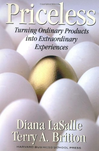 Priceless: Turning Ordinary Products into Extraordinary Experiences