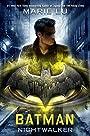 Batman: Nightwalker (DC Icons Series)