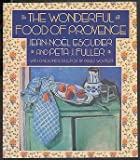 The Wonderful Food of Provence, Jean-Noel Escudier and Peta J. Fuller, 0060971312
