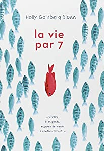 vignette de 'La vie par 7 (Holly Goldberg Sloan)'