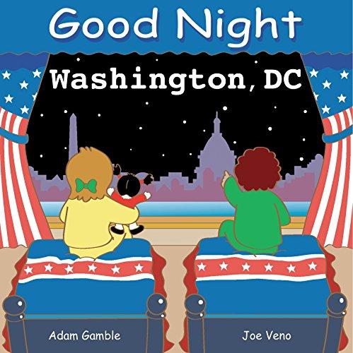 Good Night Washington, DC (Good Night Our ()