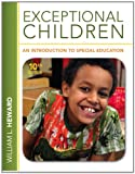 Exceptional Children : An Introduction to Special Education, Heward, William L., 0132862565
