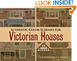 Authentic Color Schemes for Victorian...