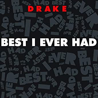 """Drake """"best i ever had"""" (new music song 2009) + download youtube."""
