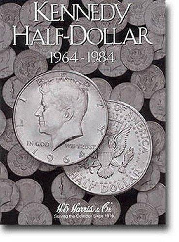 By H.E Harris Kennedy Half Dollar Folder 1964-1984 [Hardcover]