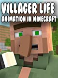 Villager Life - Animation in Minecraft