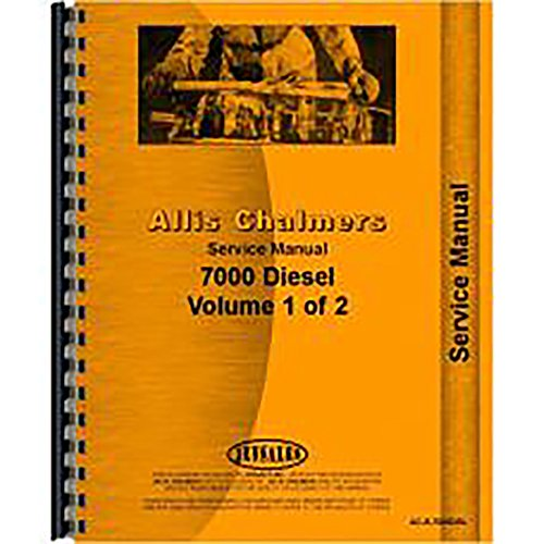 ade for Allis Chalmers AC Tractor Model 7000 (All Is Chalmers Service Manuals)