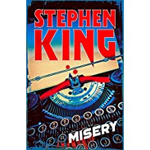 Misery (English Edition)