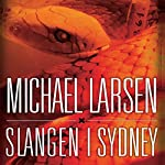 Slangen i Sydney | Michael Larsen