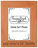Personalized Gifts Grandpa Gift Pop-Pop's Lil' Buddy Grandson Natural Wood Engraved 5x7 Portrait