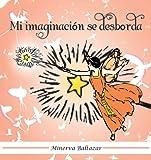 Mi Imaginación Se Desbord, Minerva Baltazar, 1463329830