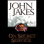 On Secret Service | John Jakes