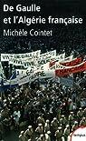 De Gaulle et l'Algérie française par Cointet