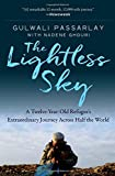 img - for The Lightless Sky: A Twelve-Year-Old Refugee's Extraordinary Journey Across Half the World book / textbook / text book