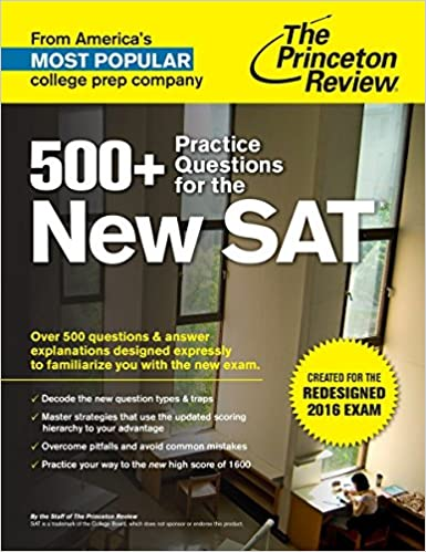 SAT MATH WORKBOOK FOR THE REDESIGNED 2016 EXAM: 200 fully solved problems