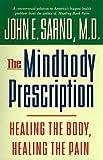 The Mindbody Prescription: Healing the