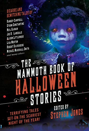 The Mammoth Book of Halloween Stories: Terrifying Tales Set on the Scariest Night of the Year!]()