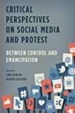 Best Books On Social Media - Critical Perspectives on Social Media and Protest: Between Review