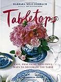 Tabletops, Barbara Milo Ohrbach, 0517703327