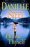 Honor Thyself, Danielle Steel, 0385340249