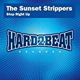 Step Right Up (Sunset Strippers Refix)