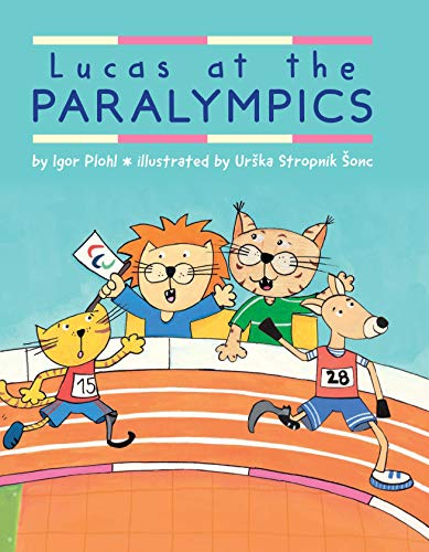 Book Cover: Lucas at the Paralympics