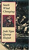 South Wind Changing, Jade Ngoc Quang Huynh, 1555971989