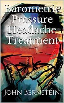 Barometric Treatment Migraines Headaches Sinusitis ebook product image