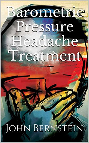 Barometric Pressure Headache Treatment (Weather Related Migraines, Headaches, Sinusitis and Sinus Pressure) (Pressure Headaches compare prices)
