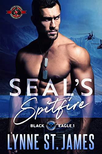 (SEAL's Spitfire (Special Forces: Operation Alpha) (Black Eagle Book 1))