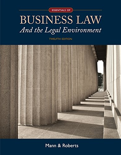 Essentials of Business Law and the Legal Environment (MindTap Course List)