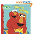 Elmo's Daddy (Sesame Street) (Sesame Street Board Books)