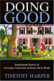 Doing Good, Timothy Harper, 059531788X
