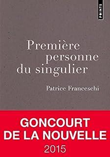 Première personne du singulier, Franceschi, Patrice