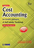 Cost Accounting with Quick Revision (For CA-IPC, Group-I), 8th Edition