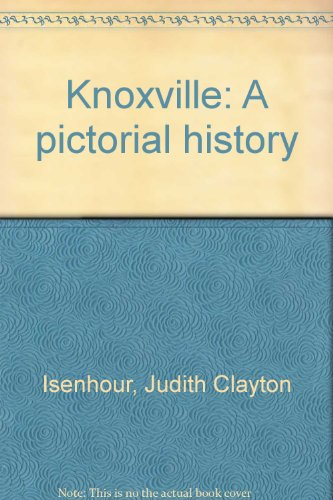 Knoxville : a pictorial history