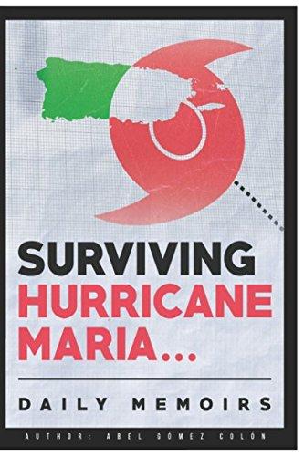 Surviving Hurricane Maria  Daily Memoirs