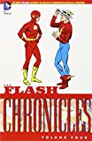 The Flash Chronicles Vol. 4: Every Flash Story in Exact Chronological Order!