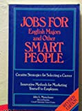 Jobs for English majors and other smart people