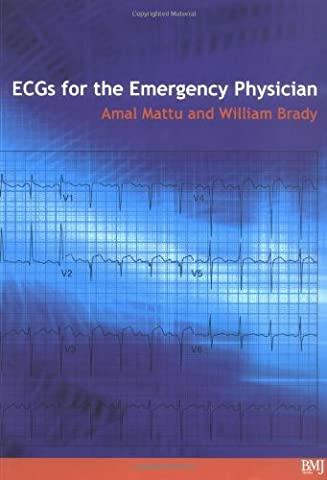 ECG's for the Emergency Physician 1 (The Ecg In Practice)
