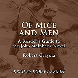 Of Mice and Men: A Reader's Guide to the John Steinbeck Novel